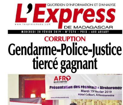 RANARISON Tsilavo – Corruption à Madagascar : Police – Gendarme – Justice – Tiercé gagnant à Madagascar – Expressmada du 20 février 2019