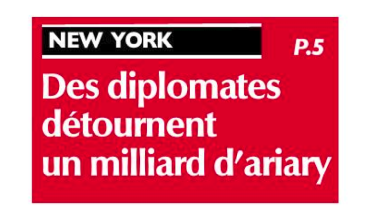 En 2007, des diplomates malgaches de l'ambassade à New York détournent un milliard d'Ariary, la plainte n'a été transmise au Pôle anticorruption (PAC) qu»en mai 2019 – Expressmada du 18 mai 2019.